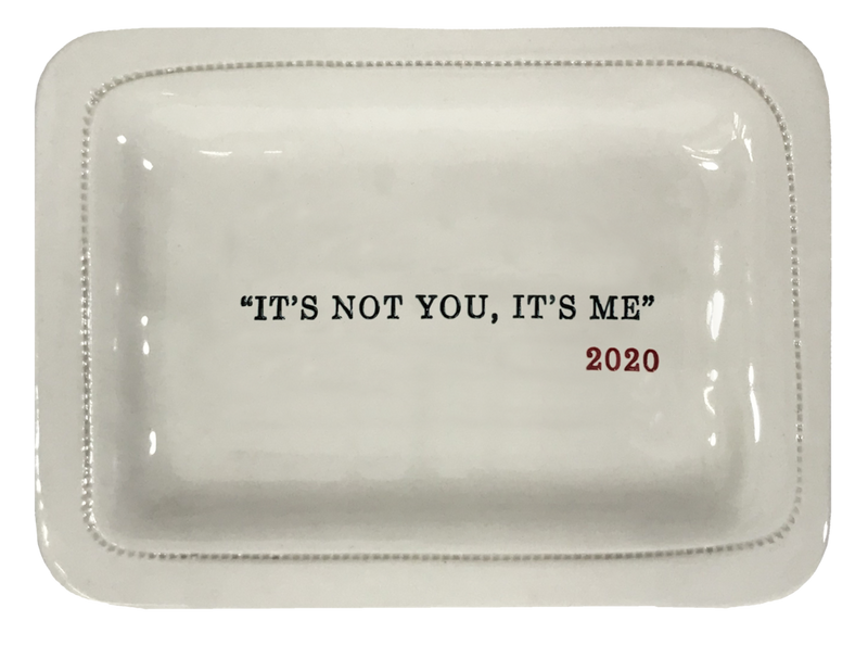 It's Not You Trinket Tray