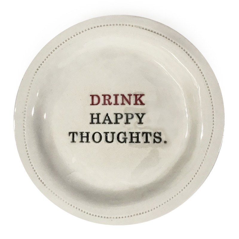 Drink Happy Thoughts Trinket Dish