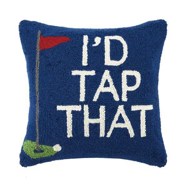 I'd Tap That Golf Hooked Pillow