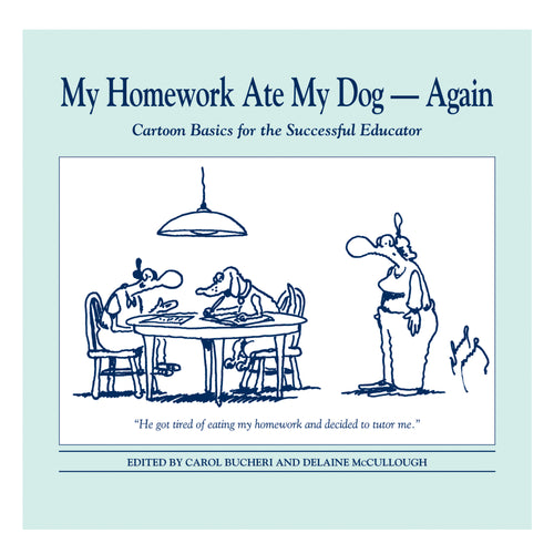 Cartoon Book - My Homework Ate My Dog Again
