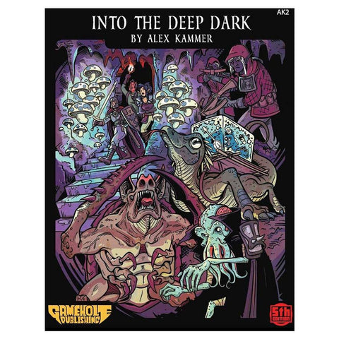 5E: Adv: Into the Deep Dark