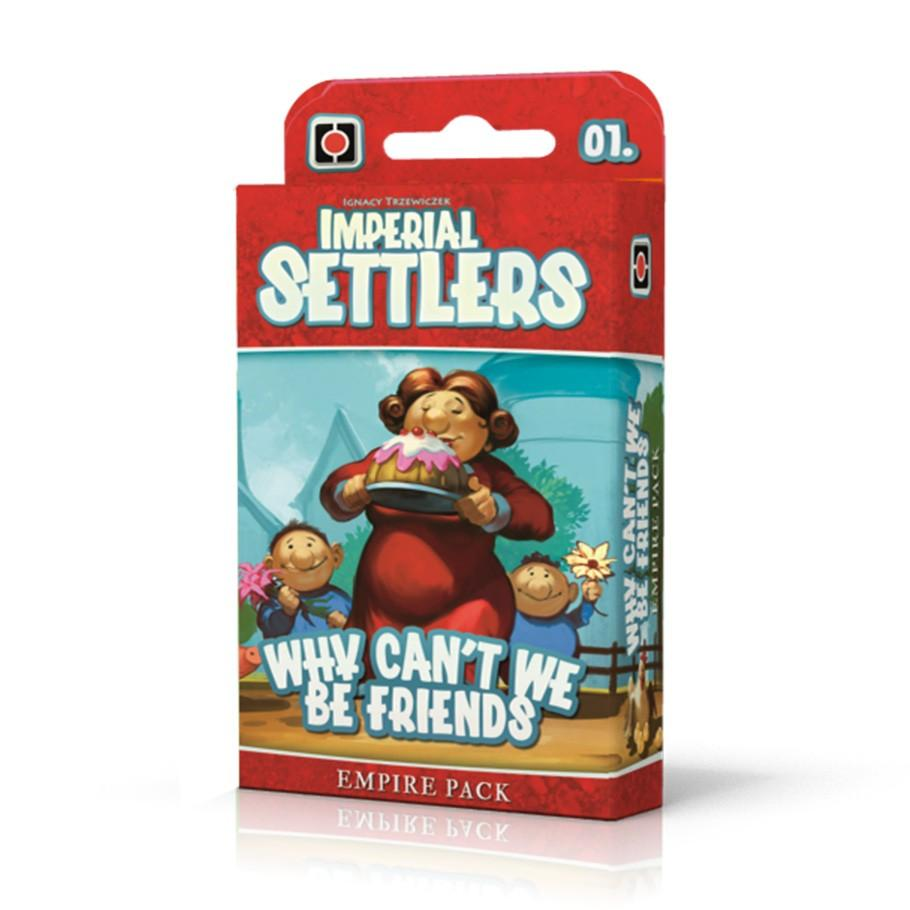 Imperial Settlers:Why Cant We Be Friends