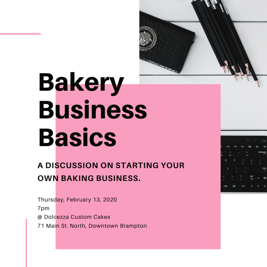 Bakery Business Basics - Thursday, February 13, 2020 7pm