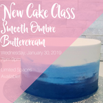 Ombre Buttercream Cake Class - Wednesday, January 30, 2019 7pm-9pm