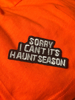 Sorry I Can't It's Haunt Season Patch