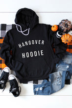 Load image into Gallery viewer, Hangover Hoodie