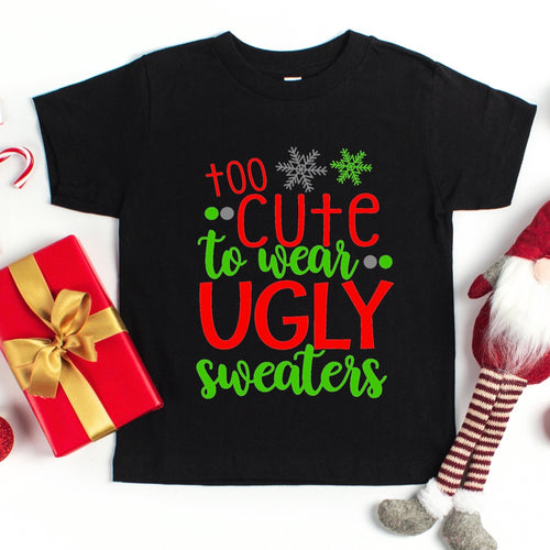 Too Cute For Ugly Sweaters Kid's T-Shirt