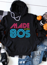 Load image into Gallery viewer, Made In The 80s Hoodie