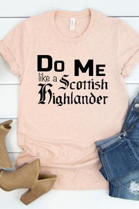 Do Me Like A Scottish Highlander