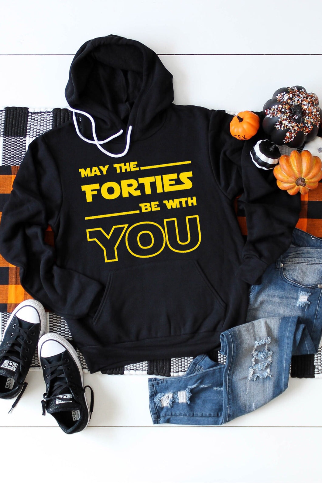 May The Forties Be With You Hoodie