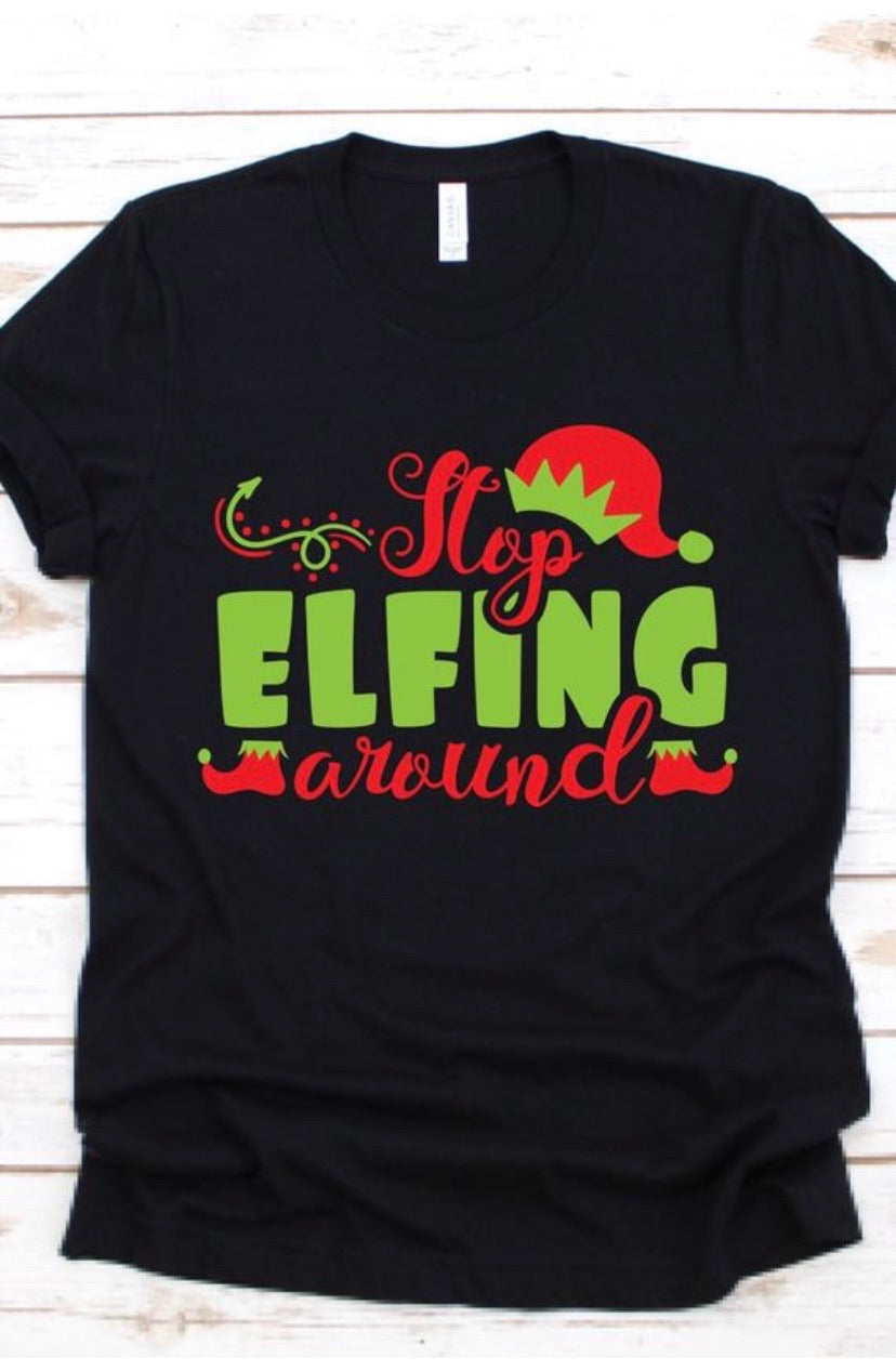 Stop Elffing Around