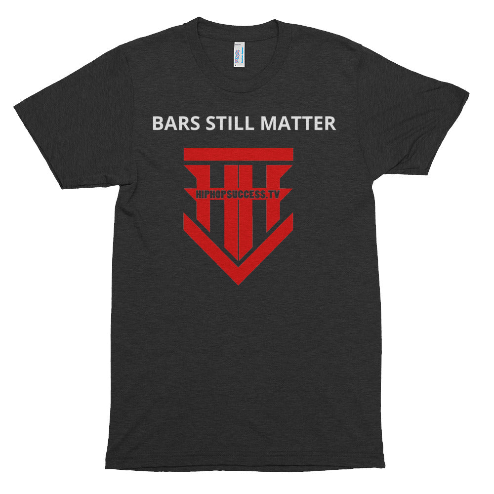"""BARS STILL MATTER"" HHSTV T-Shirt"