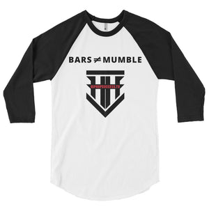 "HHSTV ""Bars are not equal to Mumble"" 3/4 Sleeve Raglan Shirt"