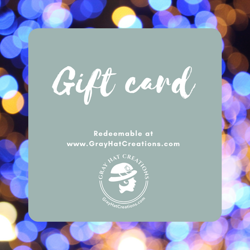 Gray Hat Creations gift cards