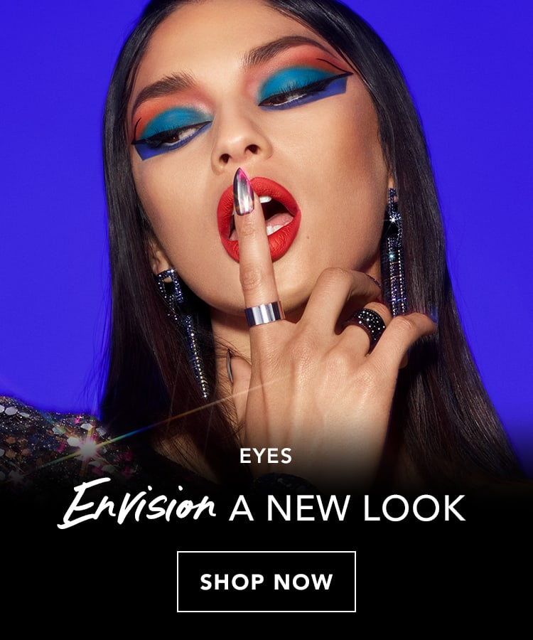 EYES. Shop Now.