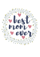 Mother's Day Art - Best Mom Ever