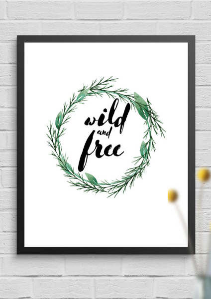 Wild and Free | Wall Art