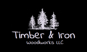 Timber & Iron Woodworks LLC