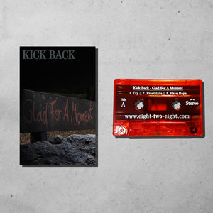 Tape: Kick Back - Glad For A Moment Red