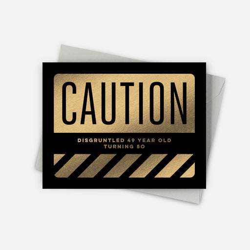 Caution Birthday Card