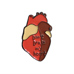 Don't Drake my heart pin