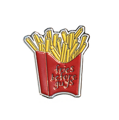 PIN FRIES B4 GUYS