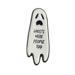 Ghosts were people too