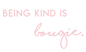 Being Kind is Bougie Tee