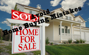7 Common Home Buying Mistakes