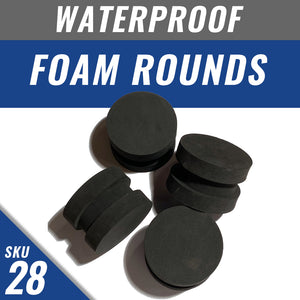 Waterproof Foam Rounds