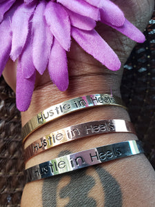 Hustle In Heels Mantra Bangle