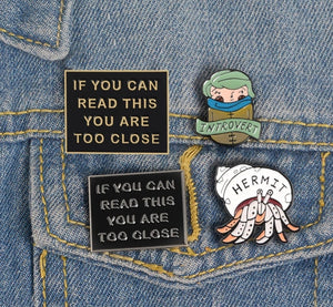 Too Close Lapel Pin