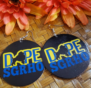 Dope SGRho Earrings