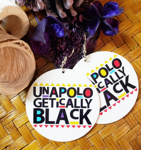 Unapologetically Black II Earrings