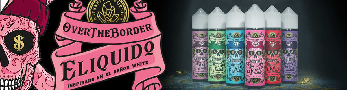 Over The Border E-Liquid