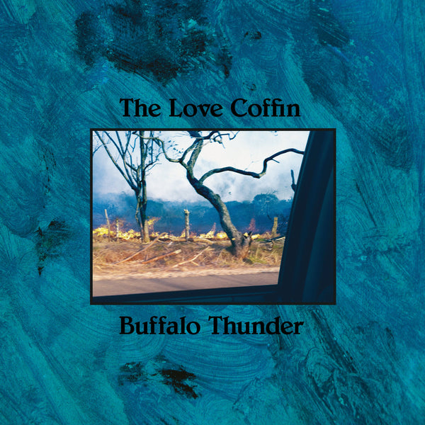 "The Love Coffin – Buffalo Thunder (EP/12"")"