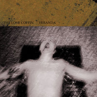 "The Love Coffin – Veranda (EP/12"")"