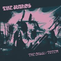 "The Wands – The Dawn / Totem (Single/7"")"