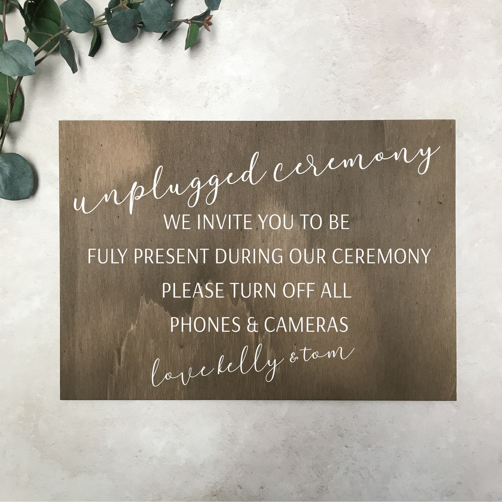 Unplugged Ceremony - Wooden Wedding Sign