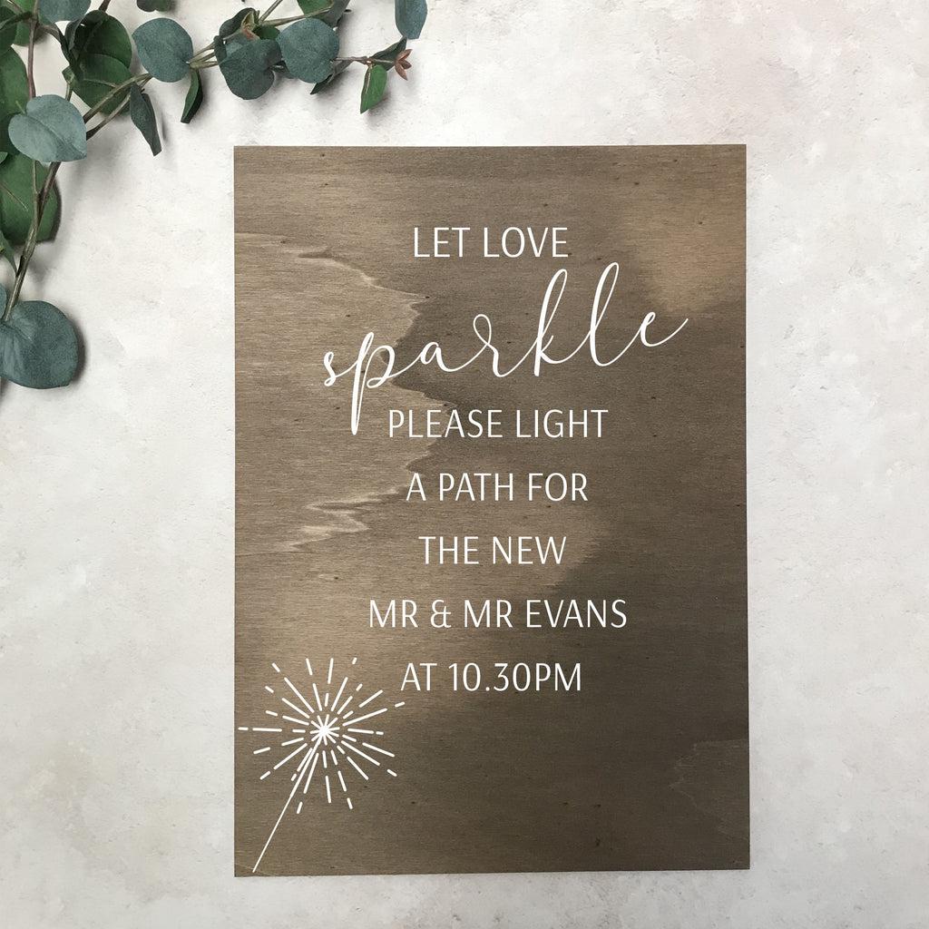 Wooden Wedding Sign - Let Love Sparkle