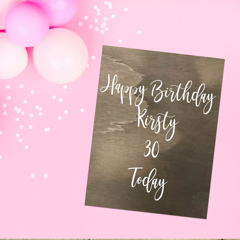 HAPPY BIRTHDAY SIGN - Wooden Party Sign