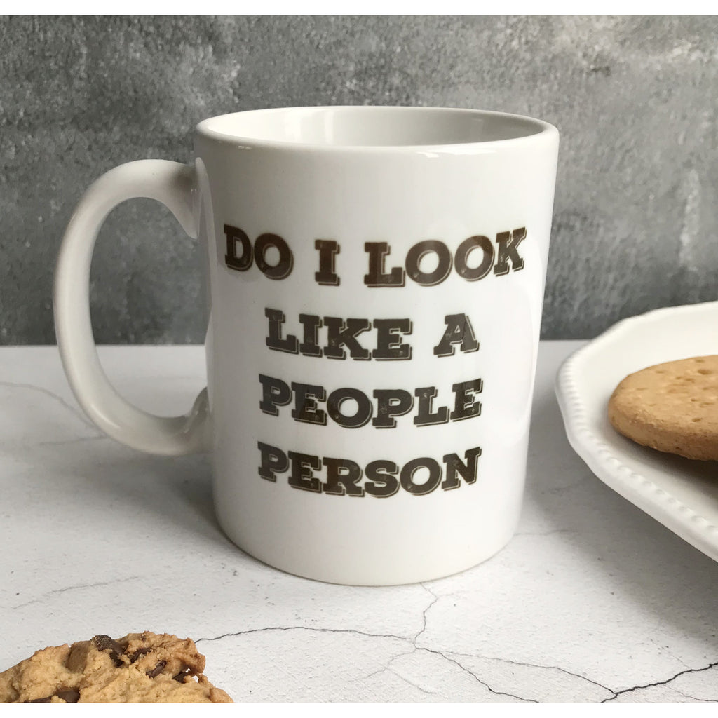 Humorous Mug, Do I look like a people person
