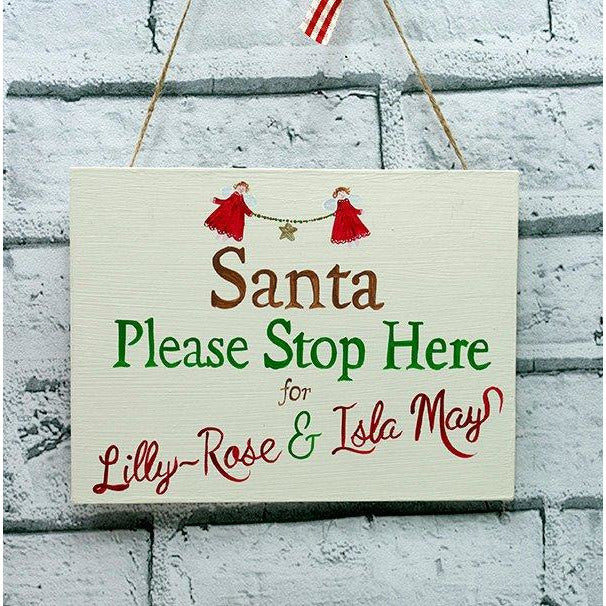 "Hand Painted ""Santa Please Stop here for ..."""