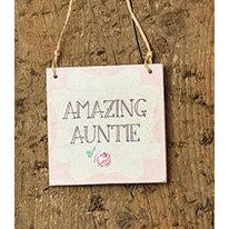 Mini Wooden Amazing Auntie Sign Sign - Perfect Alternative to a Birthday Card