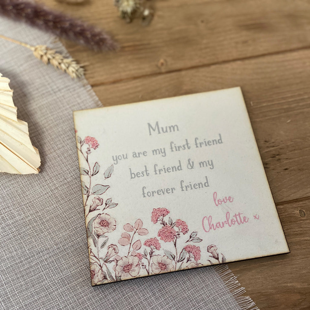 Mum, My Best Friend - Mini Keepsake Sign