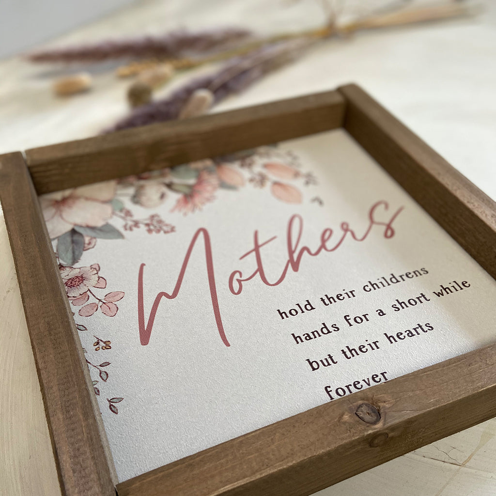 Mothers Hold Childrens hands Rustic Sign