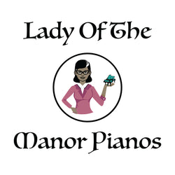 Lady Of The Manor Pianos