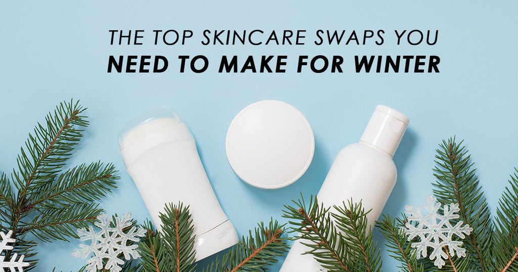 The Top Skincare Swaps You Need To Make For Winter