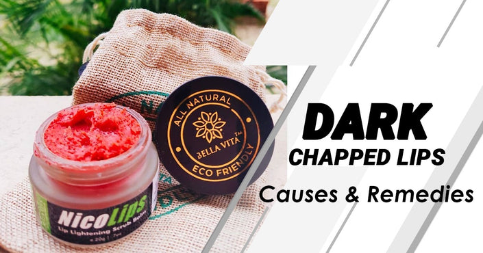 Dark Chapped Lips: Causes And Remedies