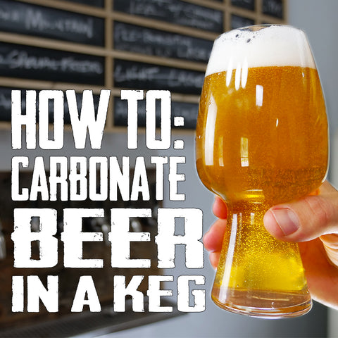 how to carbonate beer in a keg or kegerator